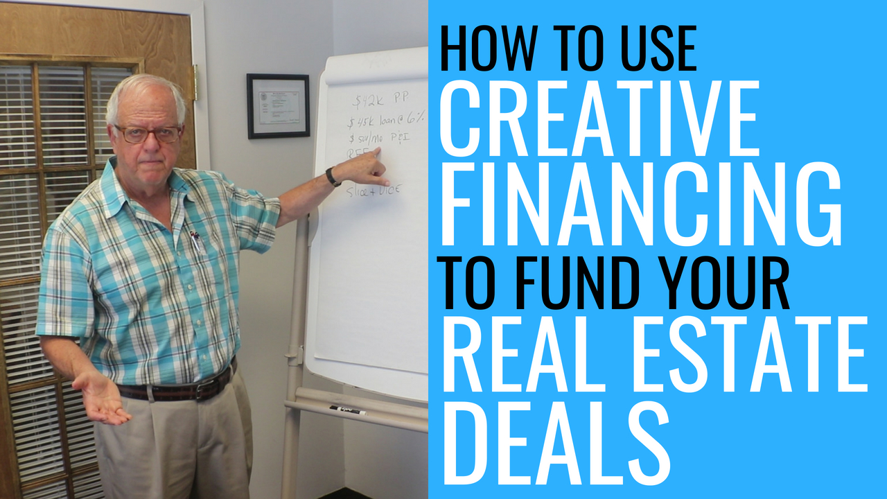 Creative Financing for Real Estate Deals